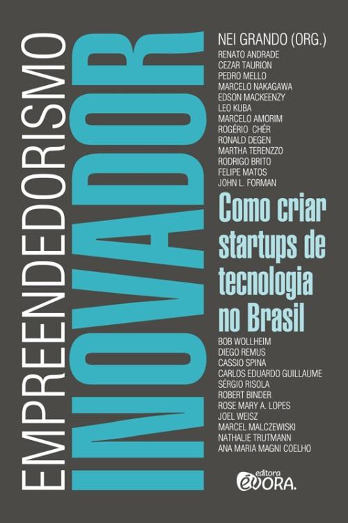 Como criar Startups de Tecnologia no Brasil